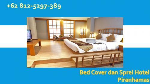 +62 812-5297-389 AGEN BedCover Hotel, Sprei Hotel TERBARU